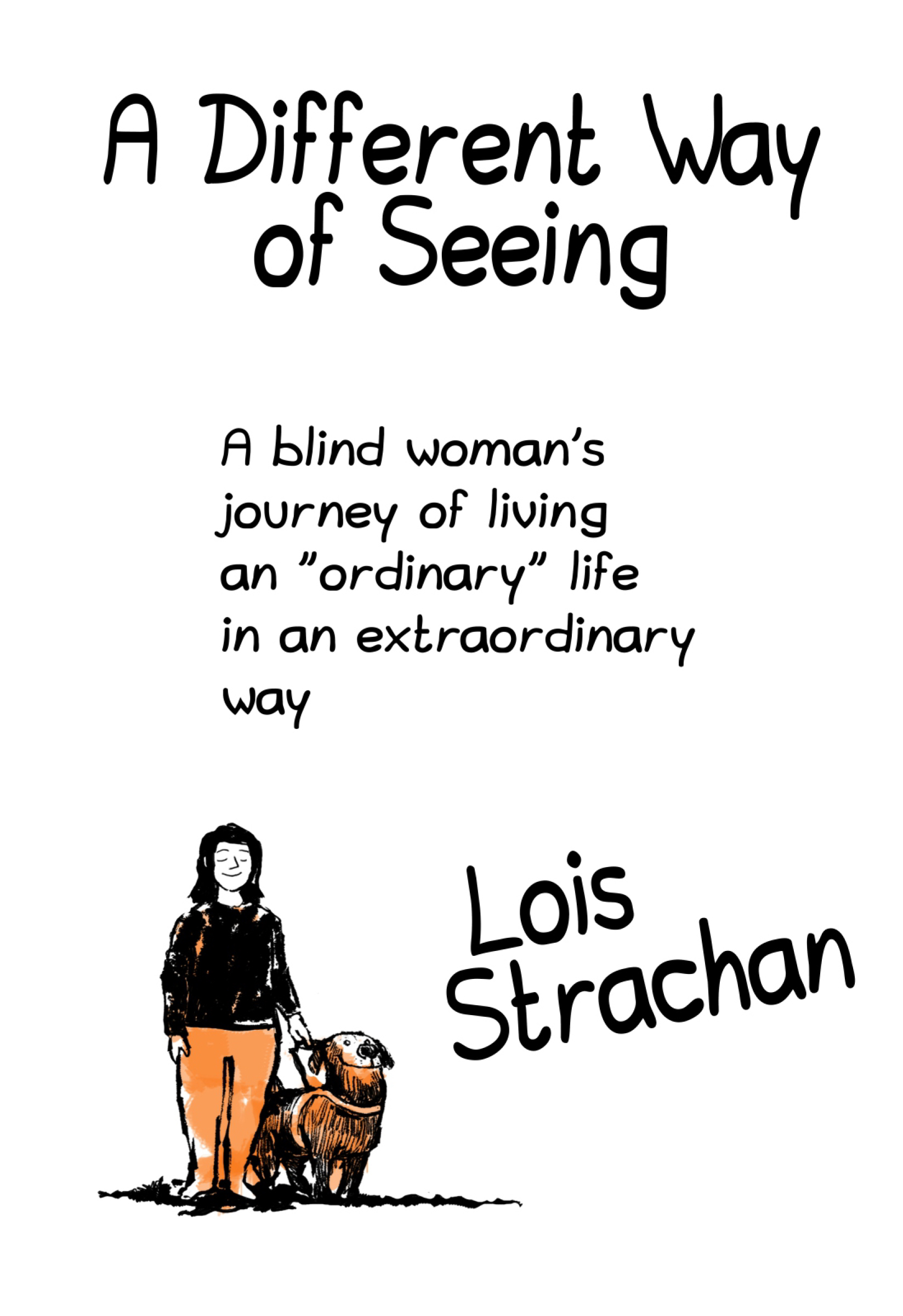 A Different Way of Seeing by Lois Strachan